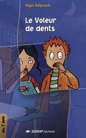 Le voleur de dents - Intérieur - Format classique