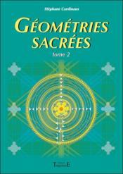 Géométries sacrées t.2 - Couverture - Format classique