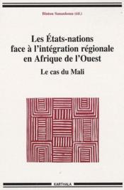 Les états-nations face à l'intégration régionale en Afrique de l'ouest ; le cas du Mali - Couverture - Format classique