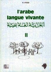 L'arabe langue vivante volume 2 - Intérieur - Format classique