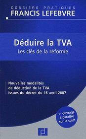 Deduire la TVA ; les cles de la reforme - Intérieur - Format classique