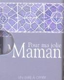 Pour ma jolie maman - Couverture - Format classique