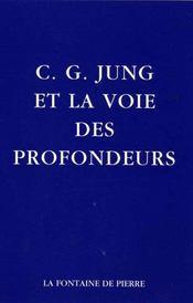C.g. jung et la voie des profondeurs - Intérieur - Format classique