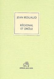 Régional et drôle - Couverture - Format classique