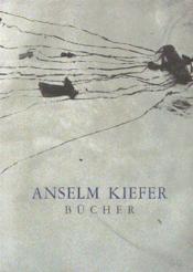 Anselm kiefer bucher - Couverture - Format classique