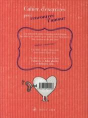Cahier d'exercices pour rencontrer l'amour - 4ème de couverture - Format classique