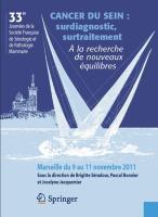 Cancer du sein : surdiagnostic,surtraitement ; la recherche de nouveaux équilibres ; 33e journées de la société française de sénologie et de pathologie mammaire - Couverture - Format classique