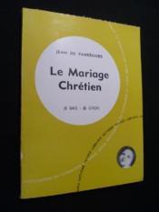 Le Mariage Chrétien - Couverture - Format classique