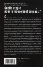 Quelle utopie pour le mouvement Emmaüs ? Emmaüs Lescar-Pau (1982-2012) : histoire d'une pépinière d'alternatives - 4ème de couverture - Format classique