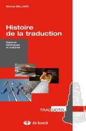 Histoire de la traduction ; repères historiques et culturels - Couverture - Format classique