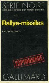 Collection : Serie Noire N° 1571 Rallye-Missiles - Couverture - Format classique