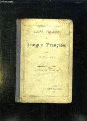 COURS PRATIQUE DE LANGUE FRANCAISE. TROISIEME ANNEE. 4em EDITION. - Couverture - Format classique