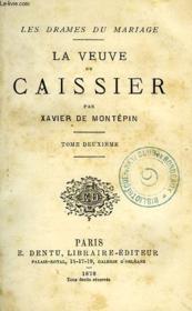 La Veuve Du Caissier, Tome Ii - Couverture - Format classique