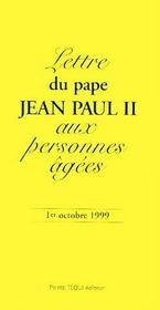 Lettre du pape Jean Paul II aux personnes âgées ; 1er octobre 1999 - Couverture - Format classique