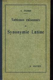 Tableuax Raisonnes De Synonymie Latine - Couverture - Format classique