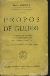 PROPOS DE GUERRE. 1- Propos de guerre. 2- Types d'Allemands. 3- Le Soldat- Martyr. - Couverture - Format classique
