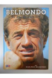 Belmondo 40 Ans De Carriere - Couverture - Format classique