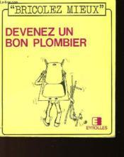 Bricolez Mieux - 3 - Devenez Un Bon Plombier - Couverture - Format classique