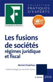 Les fusions de sociétés (édition 2017) - Couverture - Format classique