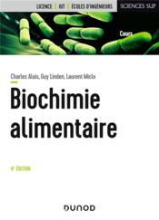 Biochimie alimentaire (6e édition) - Couverture - Format classique