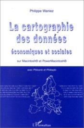 La cartographie des données économiques et sociales sur Macintosh et PowerMacintosh - Couverture - Format classique