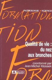 Qualite De Vie : Du Nez Aux Bronches - Intérieur - Format classique