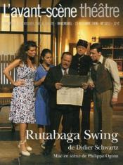 REVUE L'AVANT-SCENE THEATRE N.1211 ; rutabaga swing - Couverture - Format classique
