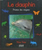 Le dauphin : prince des vagues - Couverture - Format classique