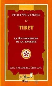 Tibet, e rayonnement de la sagesse t.17 - Couverture - Format classique