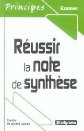 Réussir la note de synthèse - Intérieur - Format classique