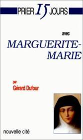 Prier 15 Jours Avec ; Marguerite-Marie - Couverture - Format classique