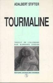 Tourmaline - Couverture - Format classique