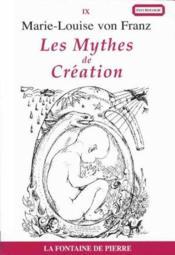 Les mythes de création - Couverture - Format classique