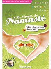Le blogue de namasté ; comme deux poissons dans l'eau - Couverture - Format classique