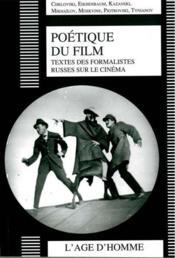 La poétique du film ; textes des formalistes russes sur le cinéma - Couverture - Format classique