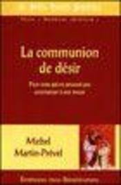 La communion de désir, pour ceux qui ne peuvent pas communier à une messe - Intérieur - Format classique