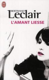 L'amant Liesse - Couverture - Format classique