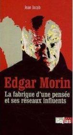 Les contre Edgar Morin : les dessous d'une pensée - Couverture - Format classique