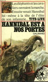 Hannibal Est A Nos Portes. Collection : Reporters Du Passe. - Couverture - Format classique