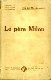 Le Pere Milon. - Couverture - Format classique