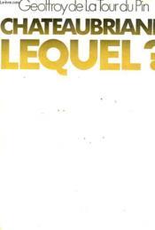 Chateaubriand Lequel ? - Couverture - Format classique