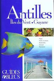 Guides Bleus ; Les Antilles - Intérieur - Format classique