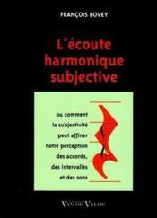 L'écoute harmonique subjective - Couverture - Format classique