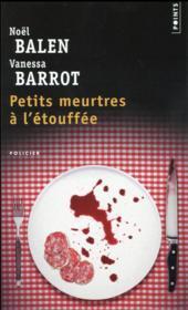 Crimes gourmands T.1 ; petits meurtres à l'étouffée - Couverture - Format classique