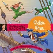 Marlène Jobert raconte ; Peter Pan - Couverture - Format classique