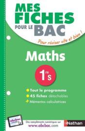 MES FICHES ABC DU BAC T.25 ; mathématiques ; 1re S (édition 2017) - Couverture - Format classique