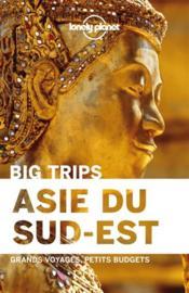 Asie du Sud-Est ; big trips - Couverture - Format classique