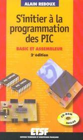 S'initier a la programmation des pic (+cd-rom) - 2eme edition - basic et assembleur - livre+cd-rom - Intérieur - Format classique