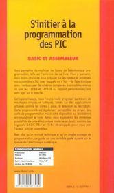 S'initier a la programmation des pic (+cd-rom) - 2eme edition - basic et assembleur - livre+cd-rom - 4ème de couverture - Format classique