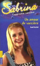 Sabrina T.5 ; Un Amour De Sorciere - Intérieur - Format classique